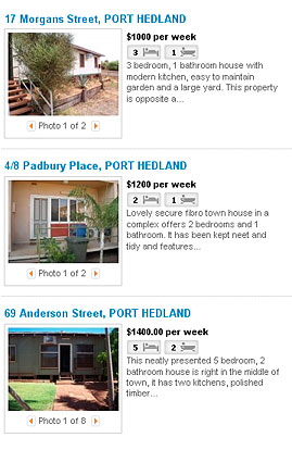 House rents in Port Hedland range from $1,000 to $2,000 a week.