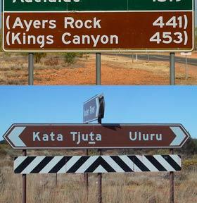 Aboriginal place names: Ayers Rock changed to Uluru.