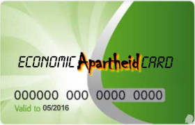 A government Basics Card has been relabelled as 'Economic Apartheid Card'.