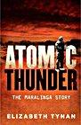 Atomic Thunder The Maralinga Story