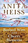 Book: Barbed Wire And Cherry Blossoms