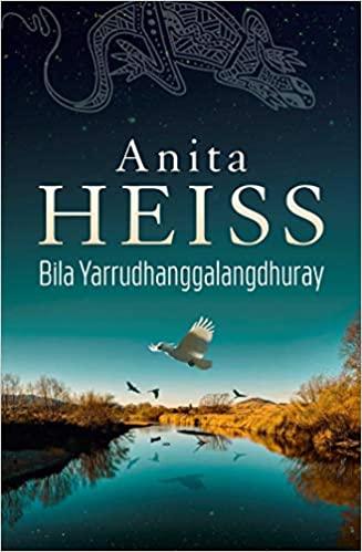 Bila Yarrudhang-galang-dhuray (River of Dreams)