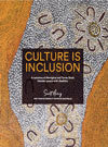 Culture is Inclusion: Aboriginal people with disability
