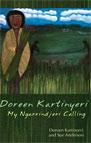 Doreen Kartinyeri: My Ngarrindjeri Calling