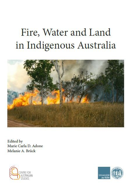 Fire, Water and Land in Indigenous Australia