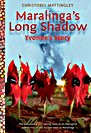 Maralingas Long Shadow