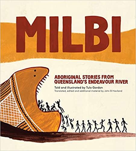 Aboriginal book: Milbi – Aboriginal stories from Queensland's Endeavour River