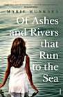 Of Ashes and Rivers That Flow to the Sea
