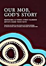 Our Mob, God's Story
