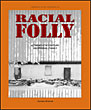 Racial Folly-A Twentieth Century Aboriginal Family