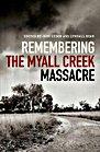 Remembering The Myall Creek Massacre