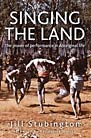 Singing the Land: The Power of Performance in Aboriginal Life