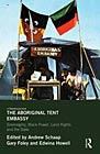 The Aboriginal Tent Embassy