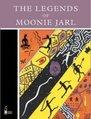 The Legends of Moonie Jarl