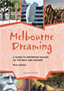 The Melbourne Dreaming