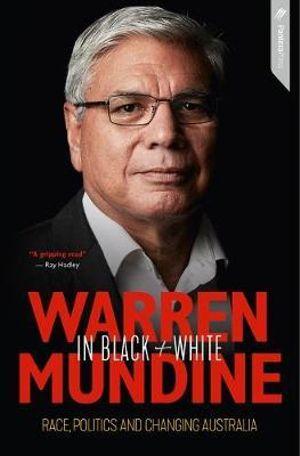 Warren Mundine in Black and White