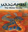 Wunambi: The Water Snake