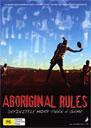 Aboriginal Rules