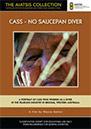 Cass – No Saucepan Diver