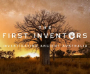 The First Inventors