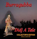 Adrian Burragubba - Didj a Tale