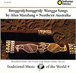 Alan Maralung - Bunggridj-bunggridj: Wangga Songs from Northern Australia (live)