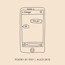 Alice Skye - Poetry By Text (Single)