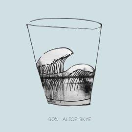 Alice Skye - 60% (Single)