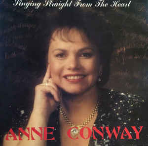Anne Conway - Singing Straight From The Heart