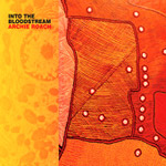 Archie Roach - Into The Bloodstream