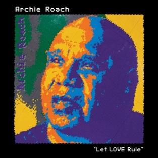 Archie Roach - Let Love Rule