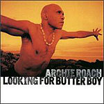 Archie Roach - Looking For Butterboy