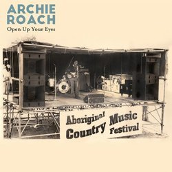 Archie Roach - Open Up Your Eyes (Single)