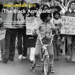 Black Arm Band - Murundak (Live)