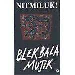Blekbala Mujik - Nitmiluk