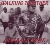 Blekbala Mujik - Walking Together (7″)