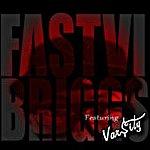 Briggs - Fast6 (Single)