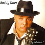 Buddy Knox - Got da blues