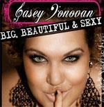 Casey Lee Donovan - Big Beautiful & Sexy (7″)