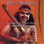 David Hudson - Bama Muralug: Aboriginal And Torres Strait Traditional Songs