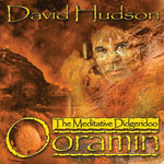 David Hudson - Ooramin: the Meditative Digeridoo