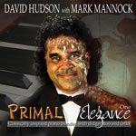 David Hudson - Primal Elegance One