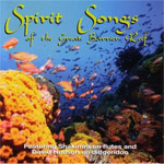 David Hudson - Spirit Songs of the Great Barrier Reef