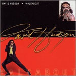 David Hudson - Walkabout