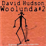 David Hudson - Woolunda Vol.2