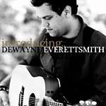 Dewayne Everettsmith - Introducing Dewayne Everettsmith