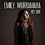Emily Wurramara - Hey Love (Single)