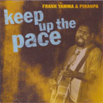 Frank Yamma - Keep Up The Pace