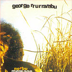 George Rrurrambu - Nerbu Message