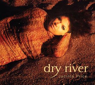 Jacinta Price - Dry River